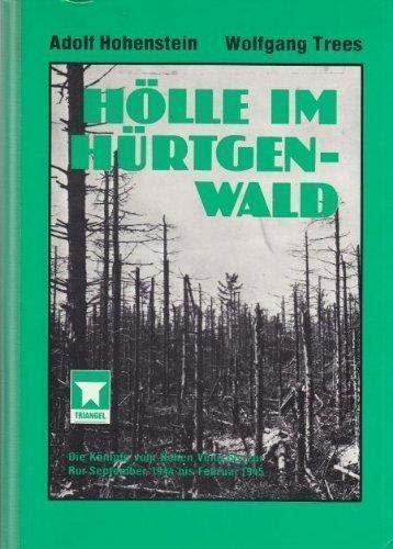 Holle Im Hurtgenwald, Die Kampfe vom Hohen: Hohenstein Adolf &