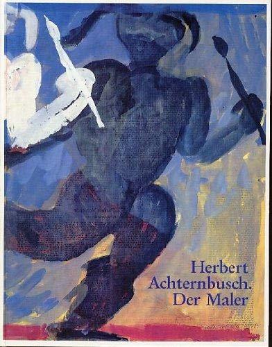 9783922979319: Herbert Achternbusch. Der Maler