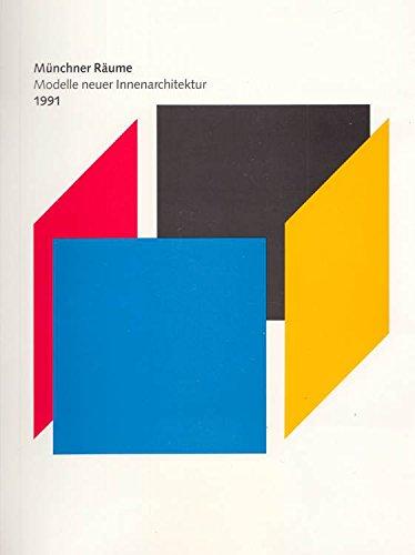 Münchner Räume. Modelle neuer Innenarchitektur.: Ottomeyer Hans und