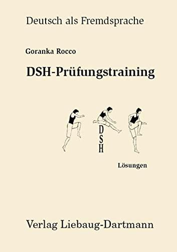 DSH-Prnfungstraining, L÷sungen: Goranka Rocco