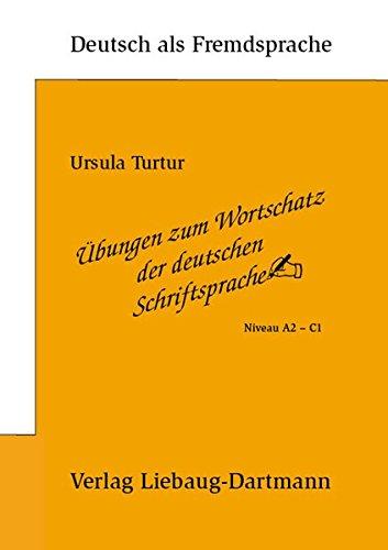 9783922989615: _bungen zum Wortschatz der deutschen Schriftsprach