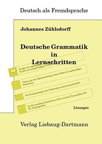 9783922989653: Deutsche Grammatik in Lernschritten. Lösungsbuch