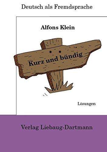 Kurz Und Bündig, Lösungsheft, Neubearbeitung: Klein, Alfons; Klein,