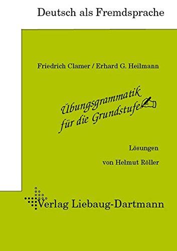 9783922989714: Übungsgrammatik für die Grundstufe. Lösungsheft: Deutsch als Fremdsprache