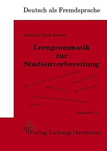 9783922989721: DSH-Lerngrammatik zur Studienvorbereitung: Lehr- und Ubungsbuch Niveau B2/C1