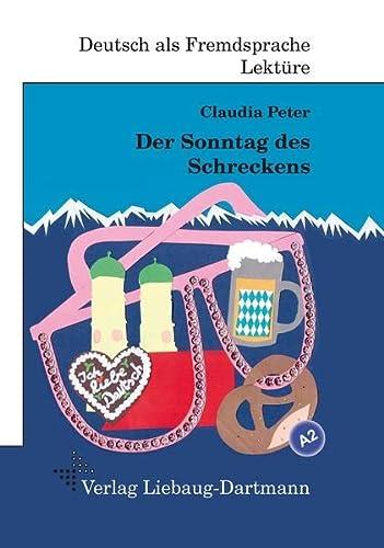 9783922989868: Der Sonntag des Schreckens: A2 Roman mit �bungen - f�r Jugendliche und Erwachsene, Deutsch lesen und lernen