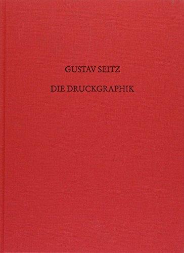 Gustav Seitz: Die Druckgraphik : Werkverzeichnis (German Edition): Seitz, Gustav
