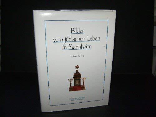 9783923003433: Bilder vom jüdischen Leben in Mannheim (Sonderveröffentlichung des Stadtarchivs Mannheim) (German Edition)