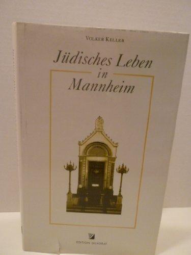 9783923003716: Jüdisches Leben in Mannheim (German Edition)