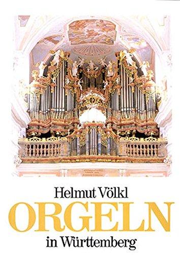 Orgeln in Württemberg: Helmut V�lkl