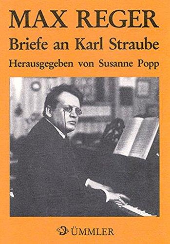 9783923053759: Max Reger: Briefe an Karl Straube - Book