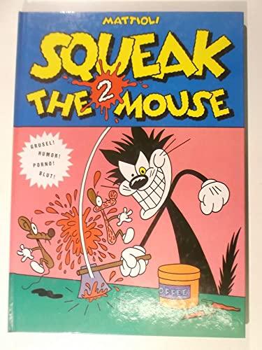 9783923102914: Squeak The Mouse # 2 (Livre en allemand)