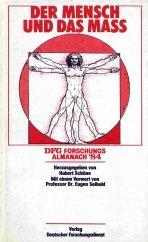 9783923120406: Der Mensch und das Mass (DFG Forschungs-Almanach)
