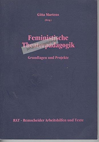 9783923128167: Feministische Theaterpädagogik: Grundlagen und Projekte (Livre en allemand)