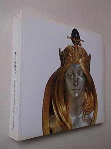 9783923132102: Jugendstil: Glas, Graphik, Keramik, Metall, Möbel, Skulpturen und Textilien von 1880 bis 1915 : Bestandskatalog