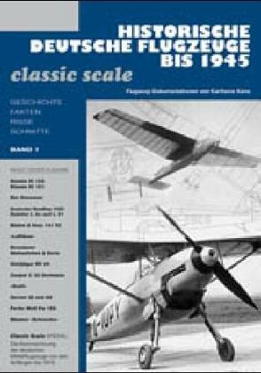9783923142392: Historische deutsche Flugzeuge bis 1945. Band 1: Classic scale
