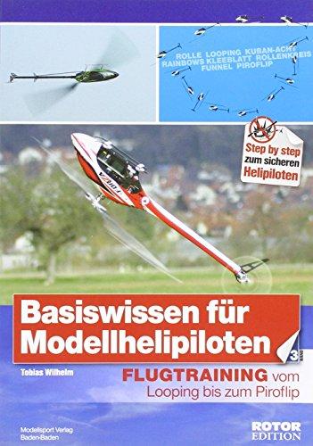 Basiswissen für Modellhelipiloten 03: Tobias Wilhelm