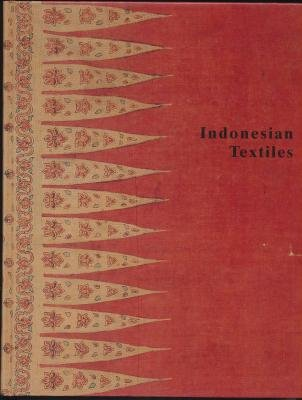 Indonesian textiles. Symposium 1985. Edited by Gisela: WELCK, Karin V.
