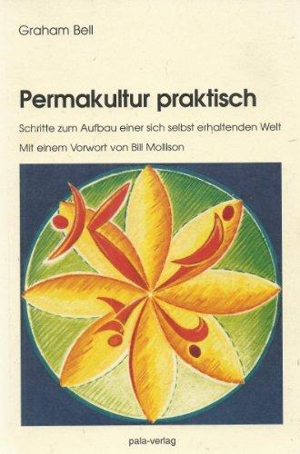 9783923176922: Permakultur praktisch (Livre en allemand)