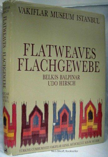 9783923185023: Flatweaves of the Vak,flar Museum, Istanbul =: Flachgewebe des Vak,flar-Museums Istanbul