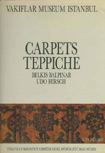 Carpets of the Vakiflar Museum Istanbul: Balpinar, Belkis and