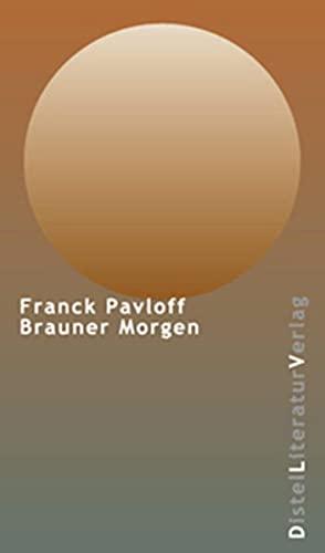 9783923208715: Brauner Morgen
