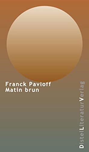 9783923208722: Matin Brun.