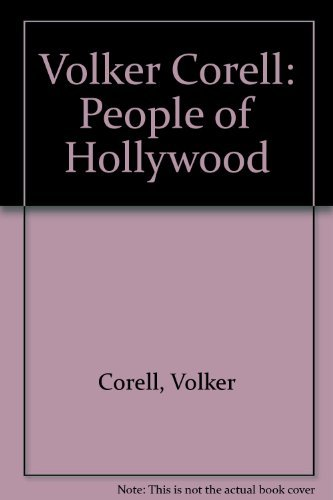 Volker Corell: People of Hollywood: Corell, Volker