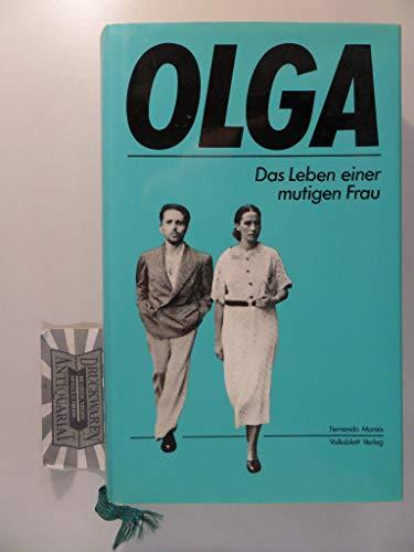 Olga. Das Leben einer mutigen Frau - Morais, Fernando