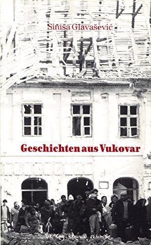 9783923261444: Geschichten aus Vukovar