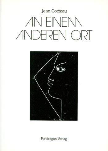 An einem anderen Ort (3923306172) by Jean Cocteau