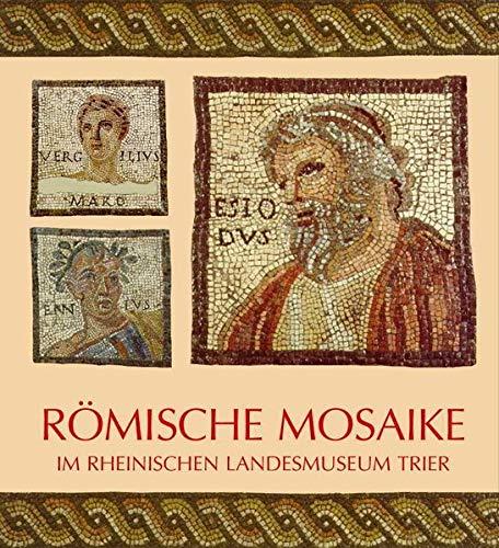 9783923319442: Romische Mosaike Im Rheinischen Landesmuseum Trier : Fuhrer zur Dauerausstellung