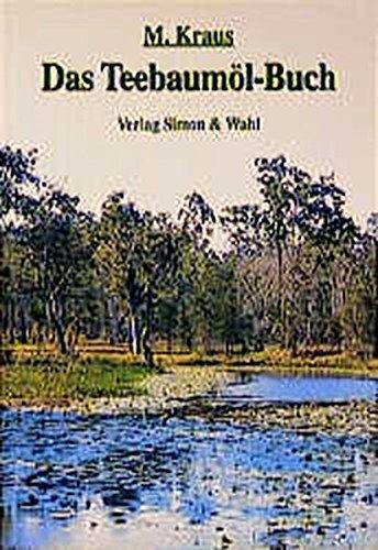 9783923330843: Das Teebaum�l-Buch