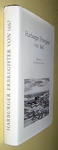 9783923356126: Harburger Erbregister von 1667: Ein Dokument zur Geschichte des alten Amtes Harburg, seiner Dörfer, Höfe und Bauern (Veröffentlichungen des Vereins für Hamburgische Geschichte) (German Edition)