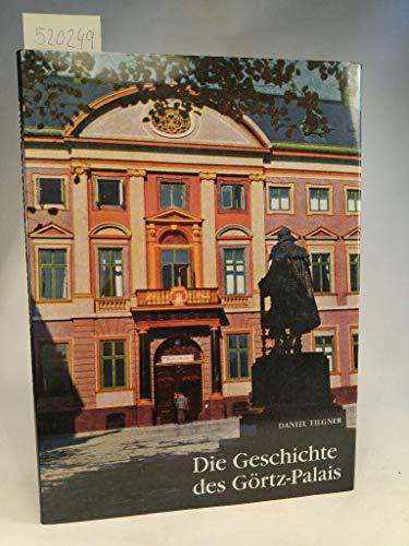 9783923356720: Die Geschichte des Görtz - Palais