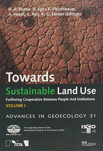 Towards Sustainable Land Use: Furthering Cooperation Between People and Institutions Volume 1 & 2