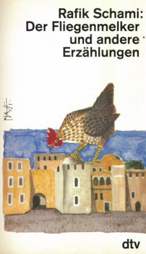9783923446032: Der Fliegenmelker und andere Erzählungen