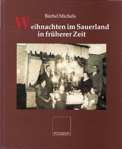 9783923448999: Weihnachten im Sauerland in fr�herer Zeit