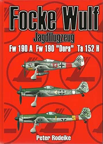 Focke Wulf Jagdflugzeug Fw 190 A Fw: Peter Rodeike