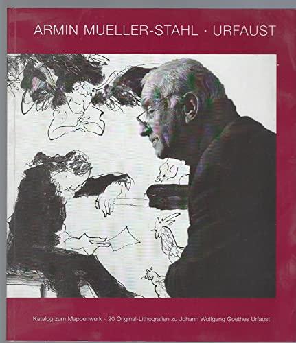 Armin Mueller-Stahl - Urfaust: Katalog zum Mappenwerl: n/a
