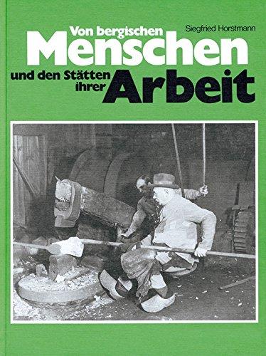 Von bergischen Menschen und den Stätten ihrer: Horstmann Siegfried, Feld