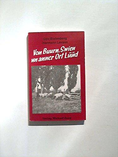 9783923525485: Von Buurn, Swien un anner Ort L��d