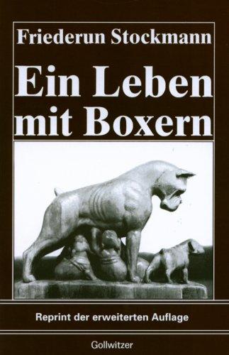 9783923555000: Ein Leben mit Boxern