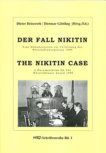 9783923637560: Der Fall Nikitin /The Nikitin Case: Eine Dokumentation zur Verleihung des Whistleblowerpreises 1999 /A Documentation on the Whistleblower Award 1999 (Livre en allemand)