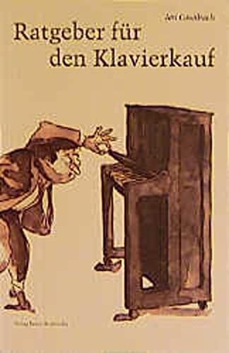 9783923639120: Ratgeber für den Klavierkauf (Fachbuchreihe Das Musikinstrument)