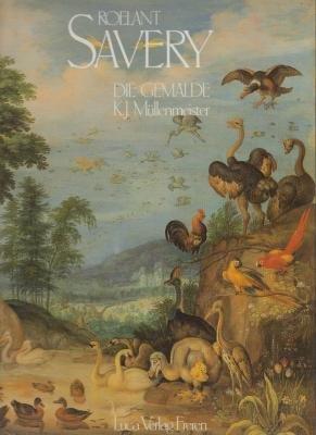 Roelant Savery. Kortrijk 1576 - 1639 Utrecht, Hofmaler von Kaiser Rudolf II in Prag. Die Gemä...