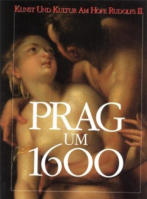 9783923641192: Prag um 1600: Kunst und Kultur am Hofe Rudolfs II (German Edition)