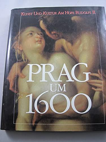 9783923641246: Prag um 1600: Kunst und Kultur am Hofe Kaiser Rudolfs II, 2 band.