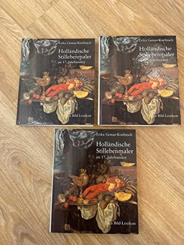 Hollandische Stillebenmaler im 17. Jahrhundert.: Gemar-Koeltzch, Erika et al.