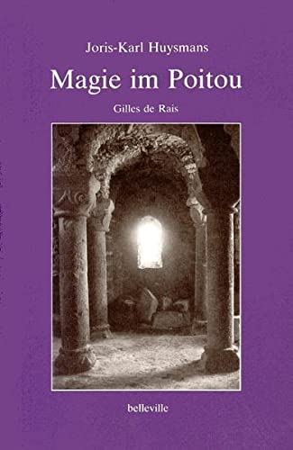 Magie im Poitou.: Huysmans, Joris-Karl